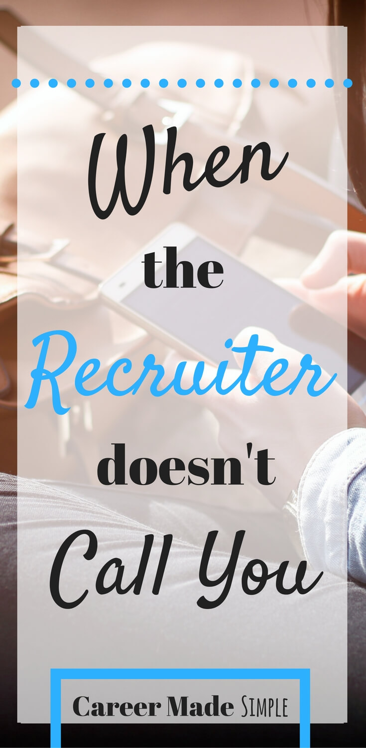 Recruiter doesn't call me
